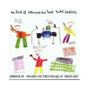 Cover - Peter And The Test Tube Babies: Best Of Peter And The Test Tube Babies, The