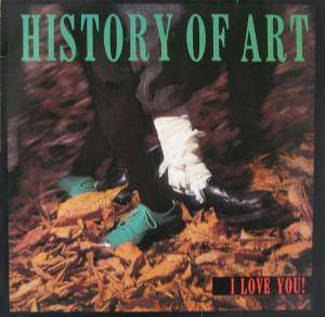 "History Of Art: I Love You! (12"") - Bild 1"
