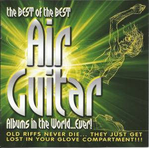 Cover - Run-D.M.C. Feat. Aerosmith: Best Of The Best Air Guitar Albums In The World...Ever!, The