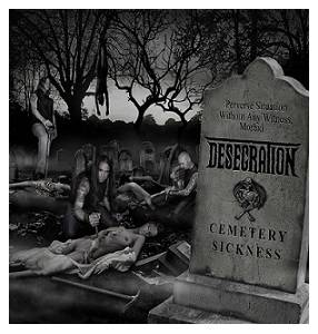 Cover - Desecration: Cemetery Sickness