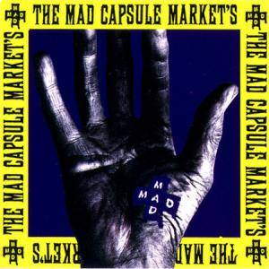 Cover - Mad Capsule Markets, The: Speak!!!