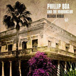 Phillip Boa And The Voodooclub: Bleach House - Cover