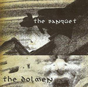 Cover - Dolmen, The: Banquet, The