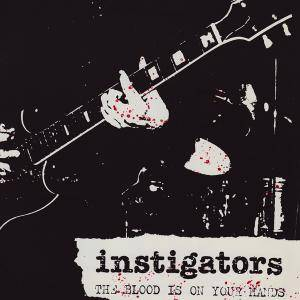 Cover - Instigators: Blood Is On Your Hands, The
