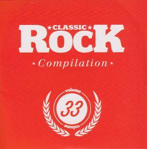 Cover - John Garcia: Classic Rock 33 - Compilation Volume 33