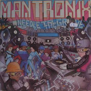 Cover - Mantronix: Needle To The Groove