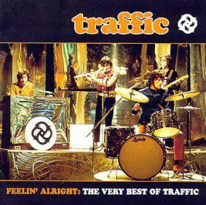 Cover - Traffic: Feelin' Alright: The Very Best Of Traffic