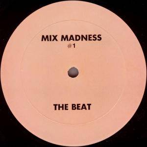 Cover - Unknown DJ, The: Mix Madness #1 (The Beat )