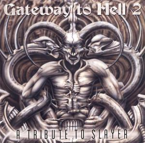 Gateway To Hell 2 - A Tribute To Slayer - Cover