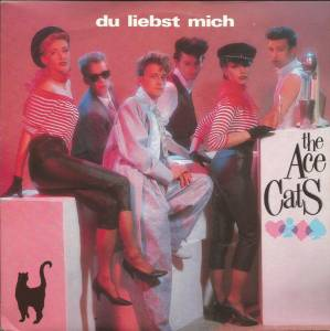 Cover - Ace Cats, The: Du Liebst Mich
