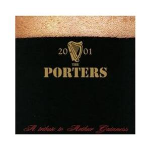 Cover - Porters, The: Tribute To Arthur Guiness, A
