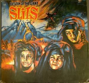 Cover - Slits, The: Return Of The Giant Slits