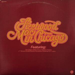 Cover - Fleetwood Mac: Fleetwood Mac In Chicago