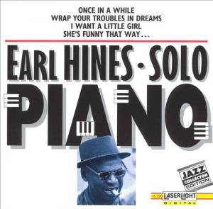 Earl Hines: Solo Piano - Cover