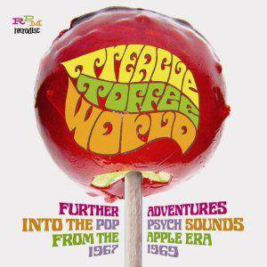 Treacle Toffee World - Further Pop Psych Sounds From The Apple Era 1967-1969 - Cover