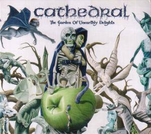 Cathedral: The Garden Of Unearthly Delights (CD) - Bild 1