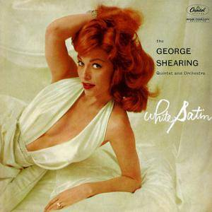 George Shearing: White Satin - Cover