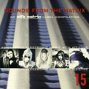 Cover - Studio-X Vs. Simon Carter: Alfa Matrix - Sounds From The Matrix 15