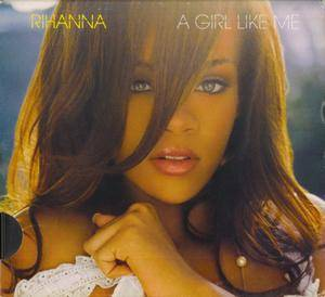 Rihanna: A Girl Like Me (CD) - Bild 1