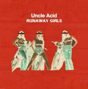Uncle Acid & The Deadbeats: Runaway Girls - Cover