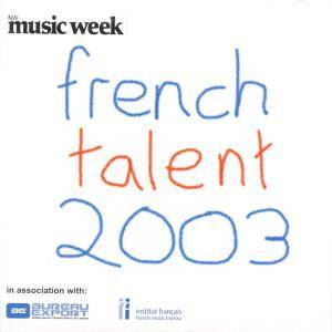 Cover - Troublemakers: French Talent 2003