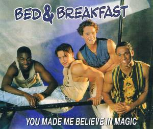 Cover - Bed & Breakfast: You Made Me Believe In Magic