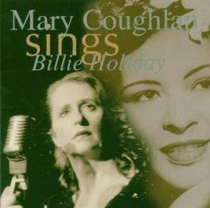 Cover - Mary Coughlan: Sings Billie Holiday