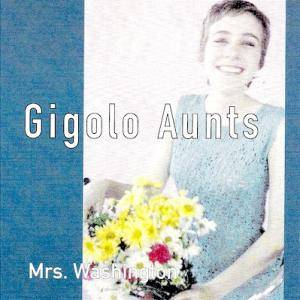 Cover - Gigolo Aunts: Mrs. Washington