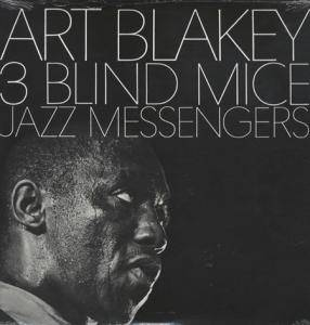 Art Blakey & The Jazz Messengers: 3 Blind Mice - Cover
