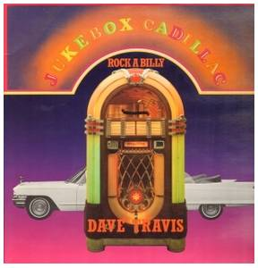 Cover - Dave Travis: Jukebox Cadillac