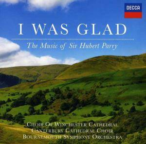 Cover - Hubert Parry: I Was Glad