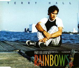 Cover - Terry Hall: Rainbows EP