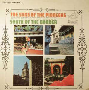 Cover - Sons Of The Pioneers, The: South Of The Border