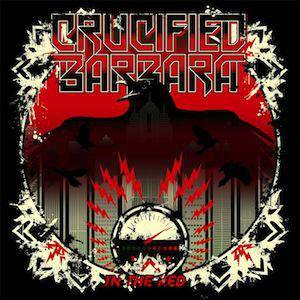 Crucified Barbara: In The Red - Cover