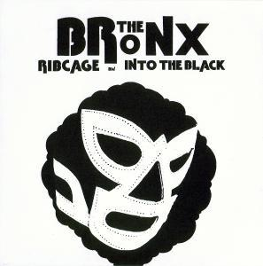 Bronx, The: Ribcage - Cover