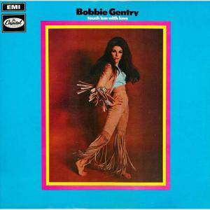 Cover - Bobbie Gentry: Touch ´em With Love