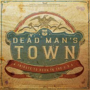 Dead Man's Town - A Tribute To Born In The U.S.A. - Cover