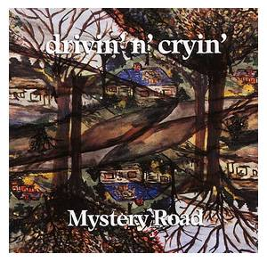 Cover - Drivin' N' Cryin': Mystery Road