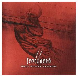 Cover - Fractured: Only Human Remains