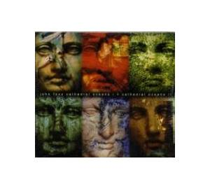 Cover - John Foxx: Cathedral Oceans I   Cathedral Oceans II