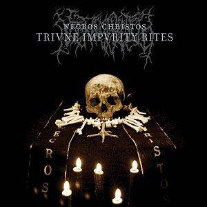 Necros Christos: Triune Impurity Rites (CD) - Bild 1