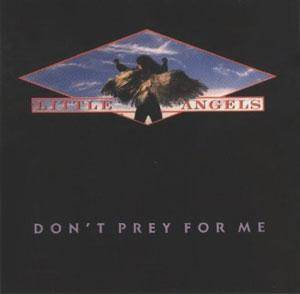 Little Angels: Don't Prey For Me - Cover