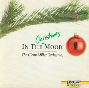 Cover - Glenn Miller Orchestra, The: In The Christmas Mood