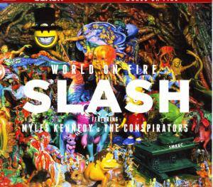 Slash Featuring Myles Kennedy And The Conspirators: World On Fire (CD) - Bild 1