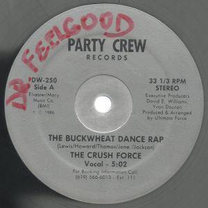 "The Crush Force: The Buckwheat Dance Rap (12"") - Bild 1"