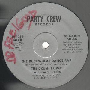 "The Crush Force: The Buckwheat Dance Rap (12"") - Bild 2"