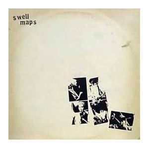 Cover - Swell Maps: Whatever Happens Next...