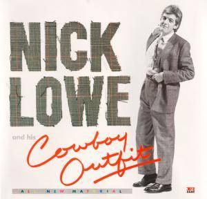 Cover - Nick Lowe: Nick Lowe & His Cowboy Outfit