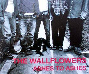 Cover - Wallflowers, The: Ashes To Ashes