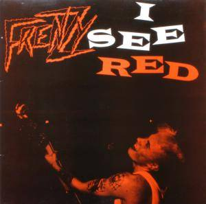 Cover - Frenzy: I See Red